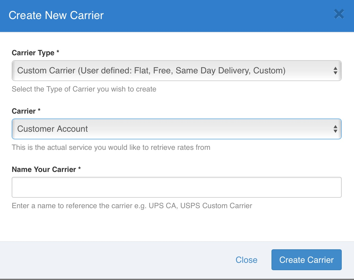 Customer account create/ - Carriers Add New Carrier Type Custom Carrier Carrier Customer Account Carrier Name Customer S Own Account