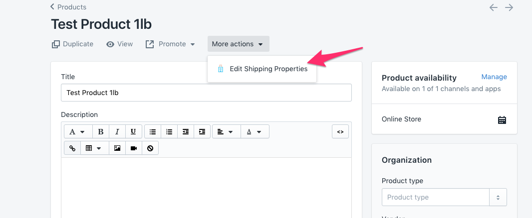 Go to your Product > More Actions > Edit Shipping Properties